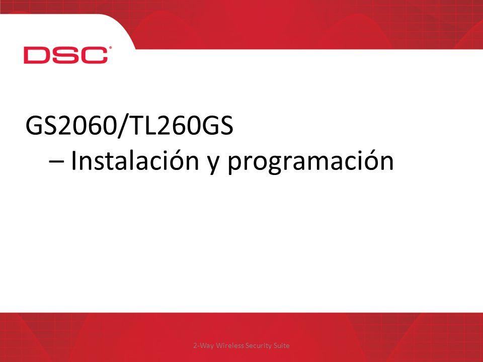 2-Way Wireless Security Suite GS2060/TL260GS – Instalación y programación