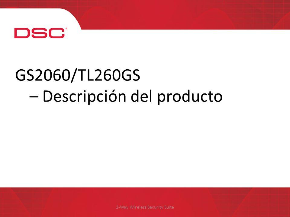 2-Way Wireless Security Suite GS2060/TL260GS – Descripción del producto