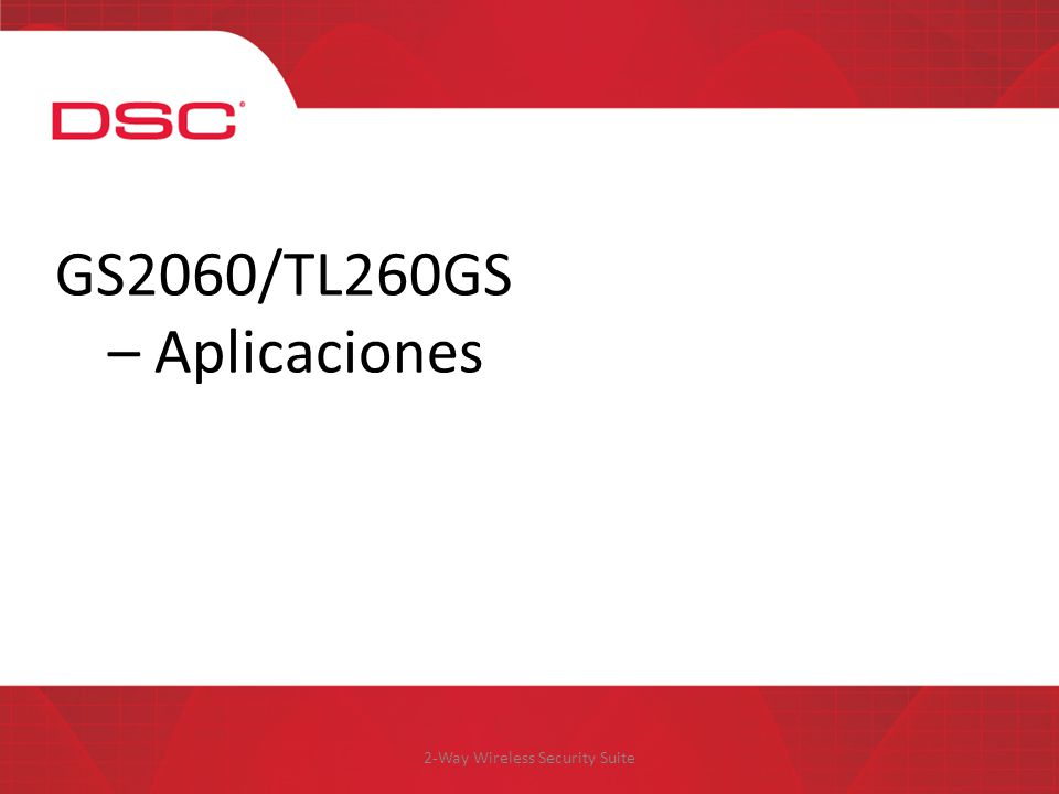 2-Way Wireless Security Suite GS2060/TL260GS – Aplicaciones