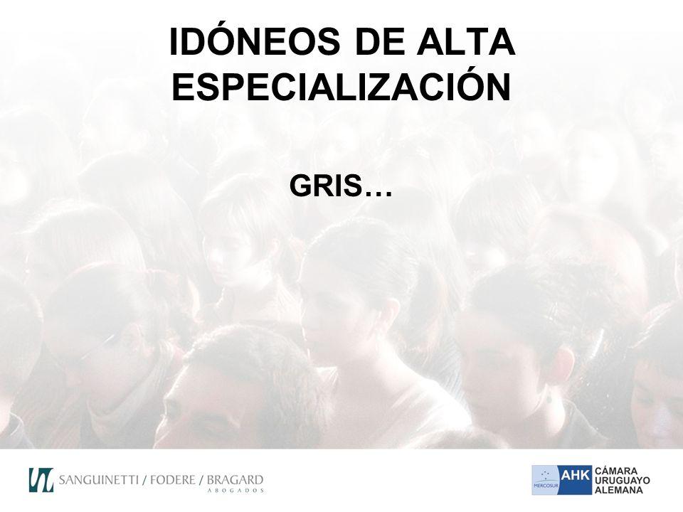 IDÓNEOS DE ALTA ESPECIALIZACIÓN GRIS…