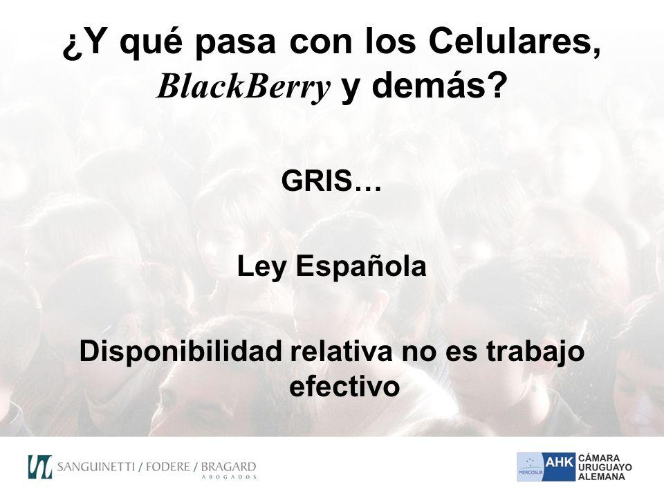 ¿Y qué pasa con los Celulares, BlackBerry y demás.