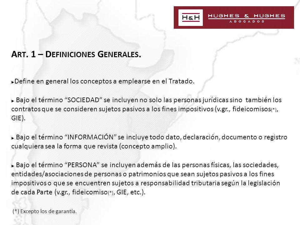 A RT. 1 – D EFINICIONES G ENERALES. Define en general los conceptos a emplearse en el Tratado.
