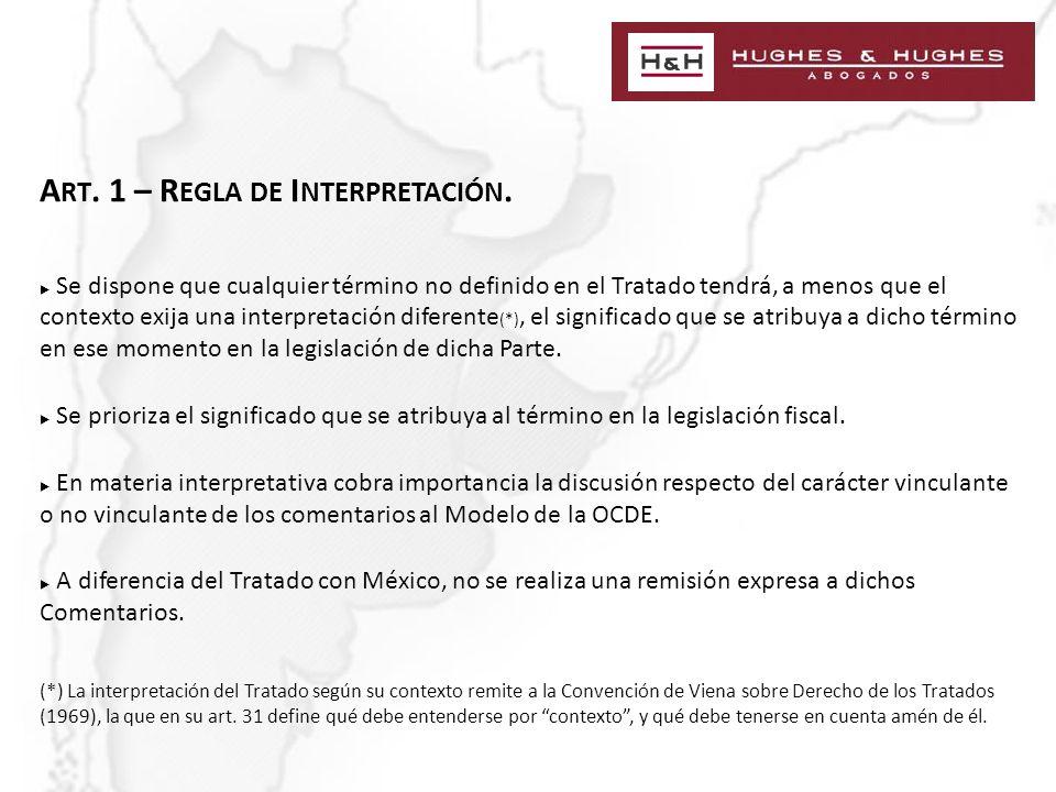 A RT. 1 – R EGLA DE I NTERPRETACIÓN.