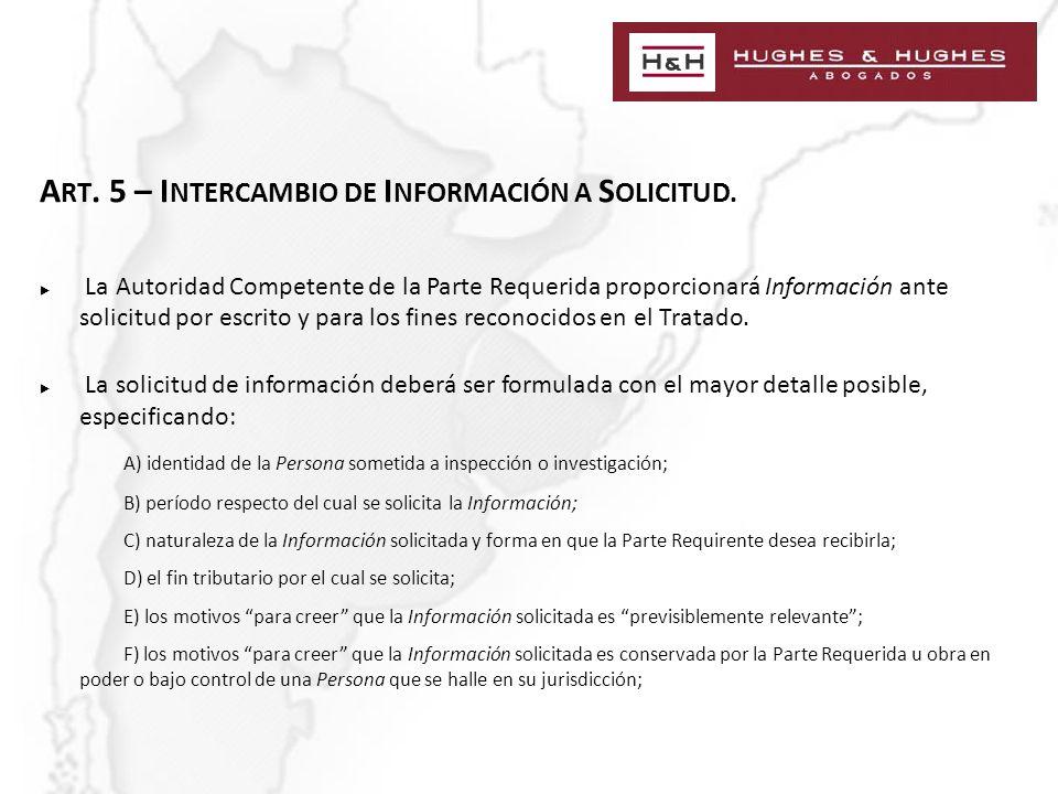 A RT. 5 – I NTERCAMBIO DE I NFORMACIÓN A S OLICITUD.