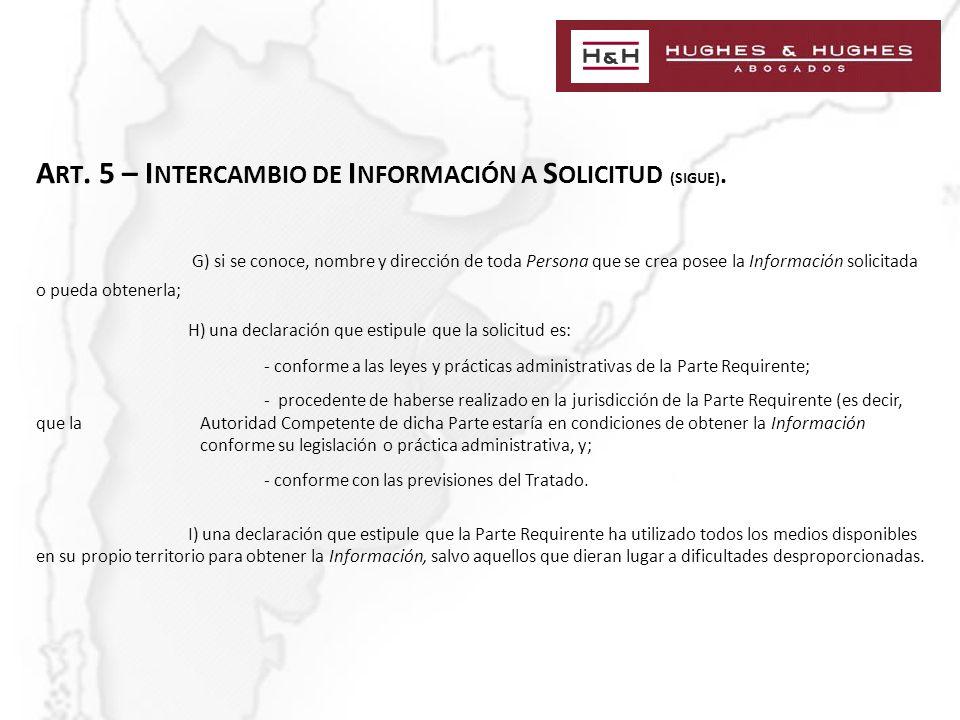 A RT. 5 – I NTERCAMBIO DE I NFORMACIÓN A S OLICITUD (SIGUE).