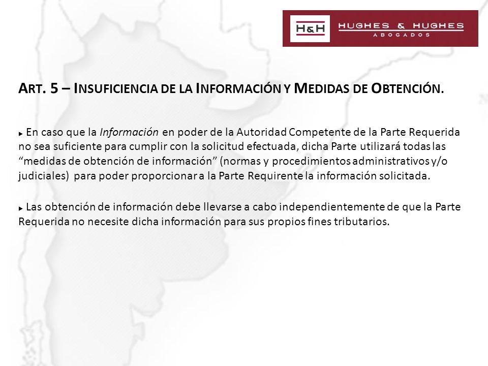 A RT. 5 – I NSUFICIENCIA DE LA I NFORMACIÓN Y M EDIDAS DE O BTENCIÓN.