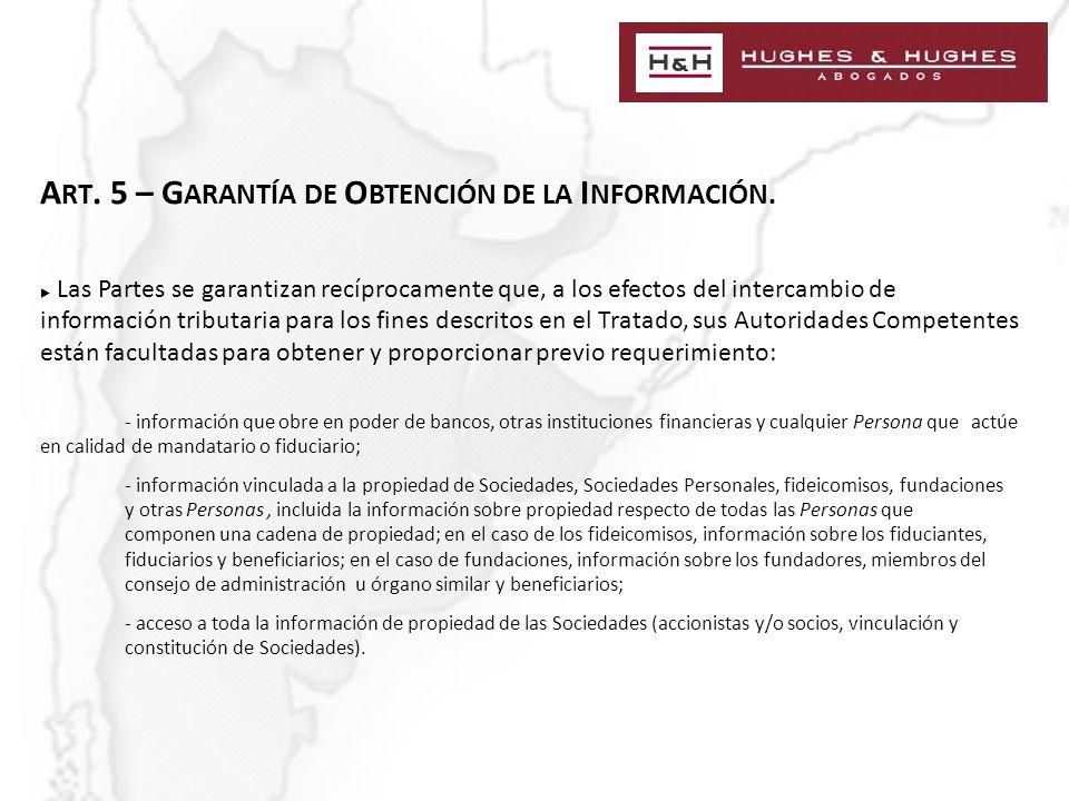 A RT. 5 – G ARANTÍA DE O BTENCIÓN DE LA I NFORMACIÓN.