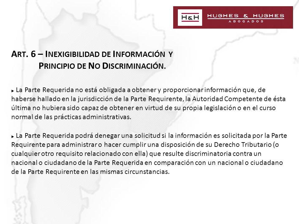 A RT. 6 – I NEXIGIBILIDAD DE I NFORMACIÓN Y P RINCIPIO DE N O D ISCRIMINACIÓN.