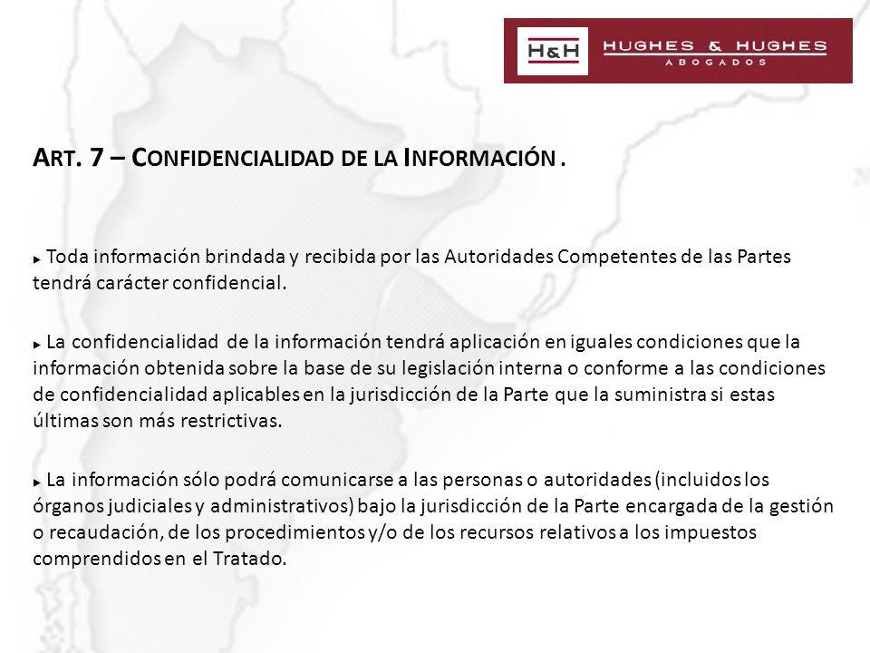 A RT. 7 – C ONFIDENCIALIDAD DE LA I NFORMACIÓN.