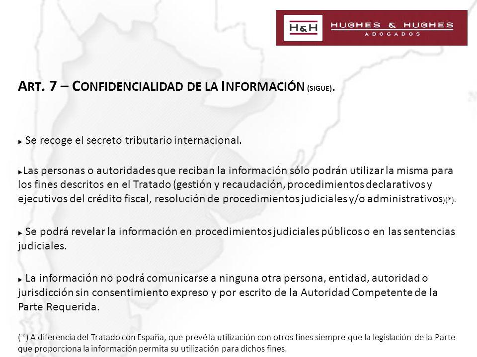 A RT. 7 – C ONFIDENCIALIDAD DE LA I NFORMACIÓN (SIGUE).