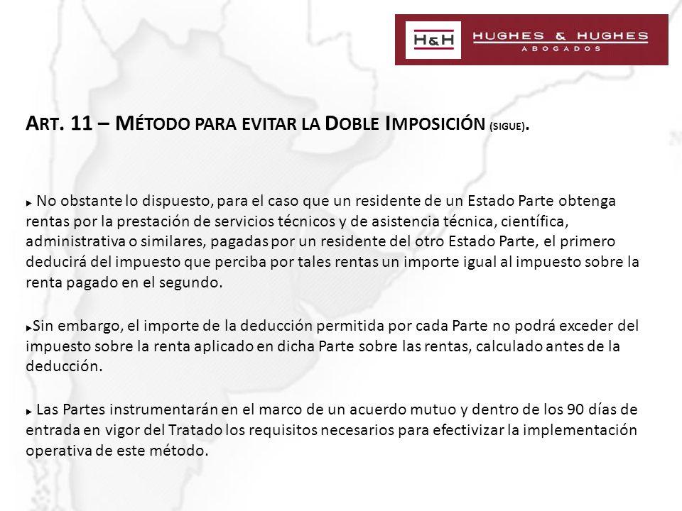 A RT. 11 – M ÉTODO PARA EVITAR LA D OBLE I MPOSICIÓN (SIGUE).