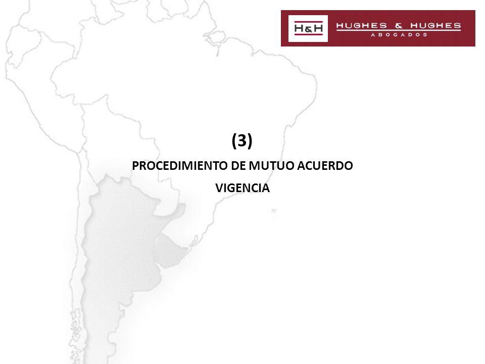 (3) PROCEDIMIENTO DE MUTUO ACUERDO VIGENCIA