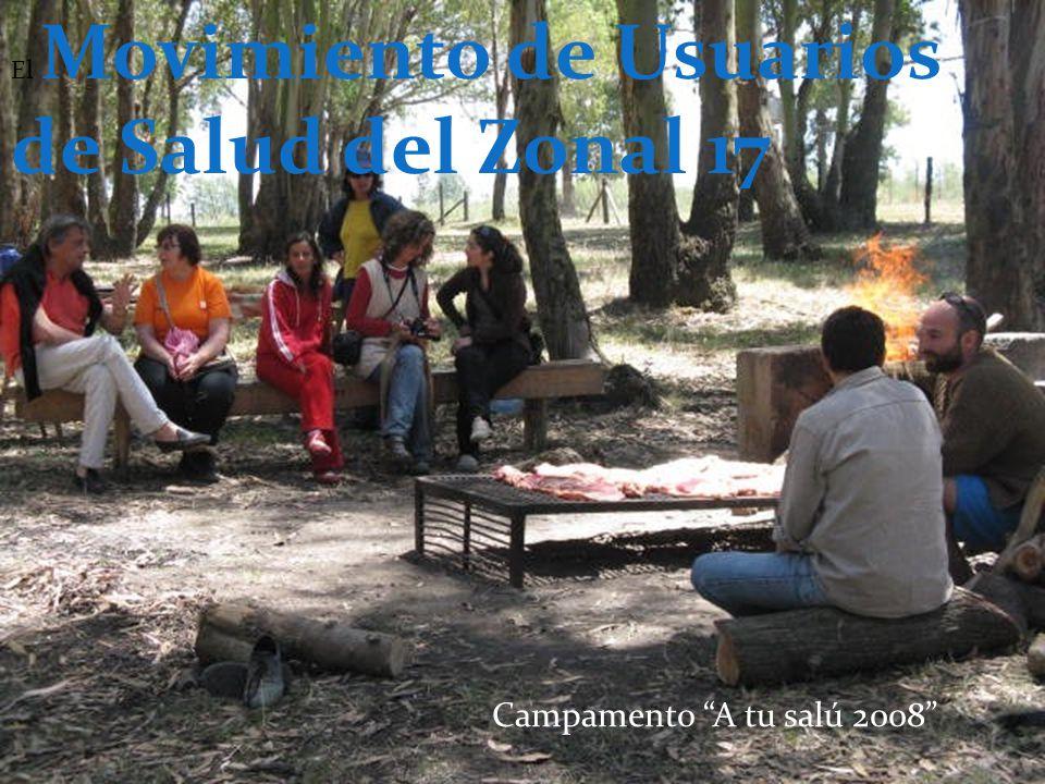 El Movimiento de Usuarios de Salud del Zonal 17 Campamento A tu salú 2008