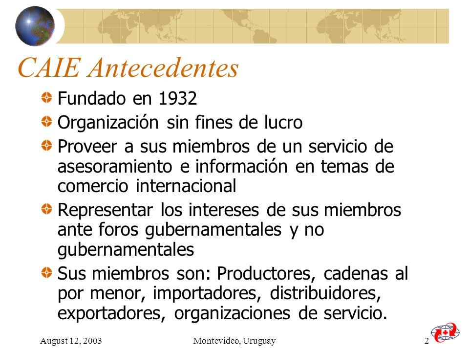 August 12, 2003Montevideo, Uruguay13 Información Aduana Canadiense Aduana CCRA http://www.ccra-adrc.gc.ca/customs / Información de Import http://www.ccra-adrc.gc.ca/customs/business/importing/menu- e.html Biblioteca aduanera para pequeñas empresas http://www.ccra-adrc.gc.ca/vco/