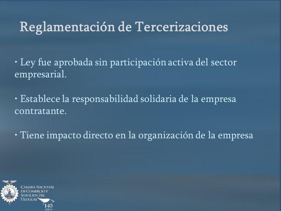 Reglamentación de Tercerizaciones Ley fue aprobada sin participación activa del sector empresarial.