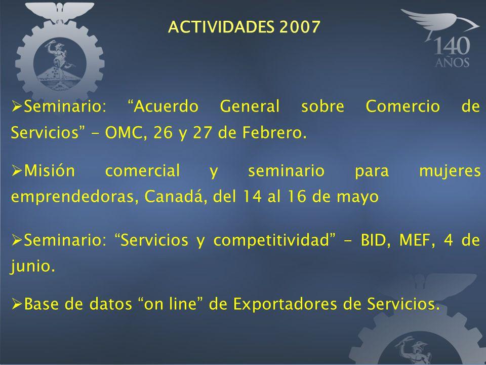 Seminario: Acuerdo General sobre Comercio de Servicios - OMC, 26 y 27 de Febrero. Misión comercial y seminario para mujeres emprendedoras, Canadá, del