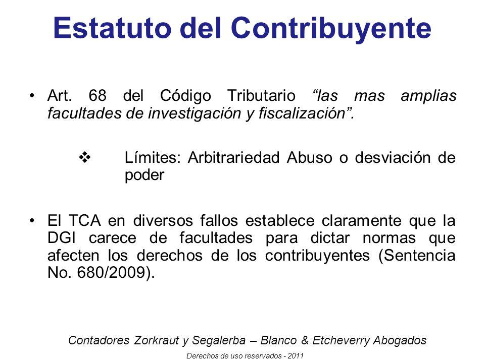 Contadores Zorkraut y Segalerba – Blanco & Etcheverry Abogados Derechos de uso reservados - 2011 Estatuto del Contribuyente Art.