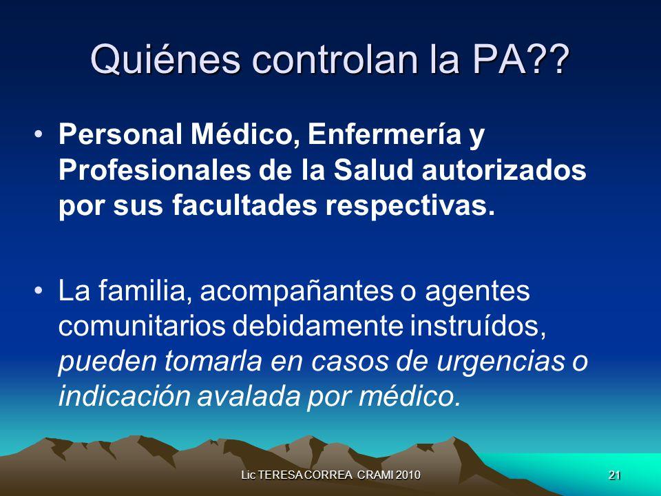 Lic TERESA CORREA CRAMI 201021 Quiénes controlan la PA .