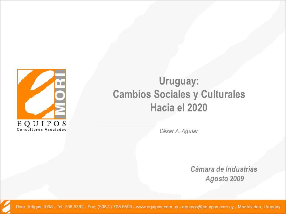 Uruguay: Cambios Sociales y Culturales Hacia el 2020 César A.