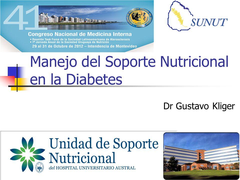 RGK Manejo del Soporte Nutricional en la Diabetes Dr Gustavo Kliger