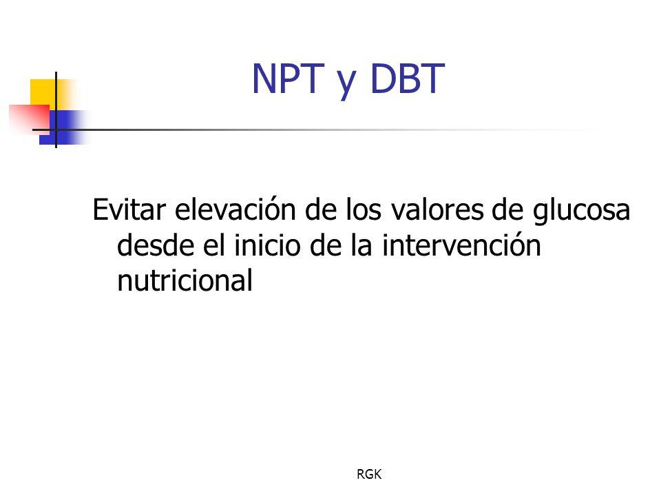 RGK NPT y DBT Evitar elevación de los valores de glucosa desde el inicio de la intervención nutricional