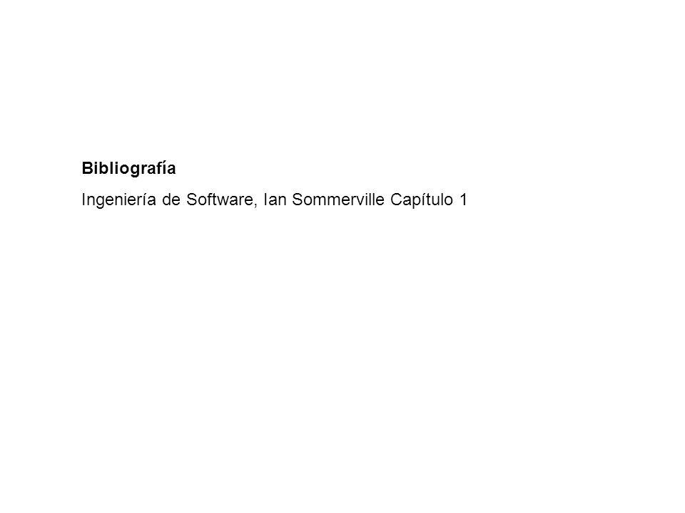 Bibliografía Ingeniería de Software, Ian Sommerville Capítulo 1