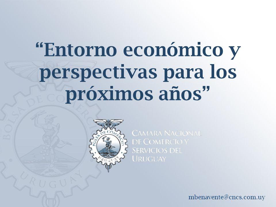 Entorno económico y perspectivas para los próximos años mbenavente@cncs.com.uy