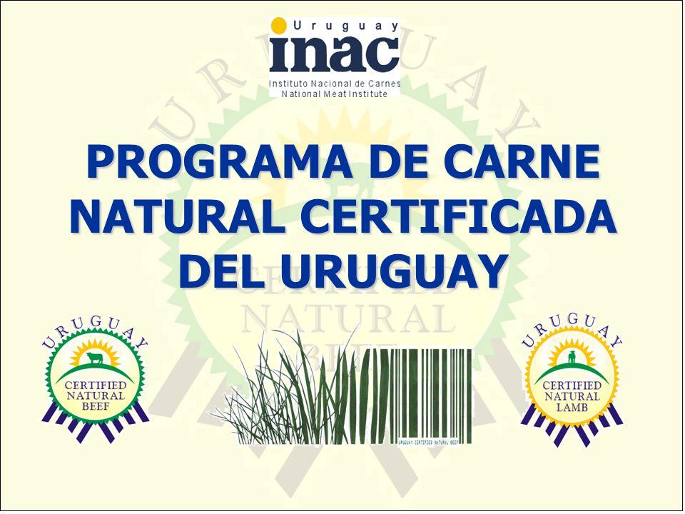 PROGRAMA DE CARNE NATURAL CERTIFICADA DEL URUGUAY