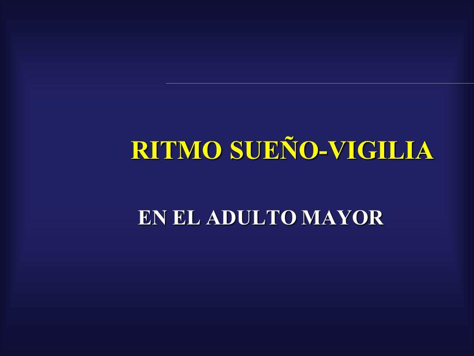 RITMO SUEÑO-VIGILIA EN EL ADULTO MAYOR
