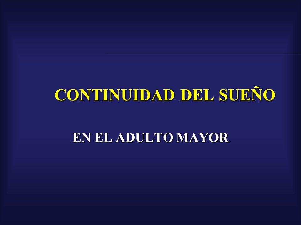 CONTINUIDAD DEL SUEÑO EN EL ADULTO MAYOR