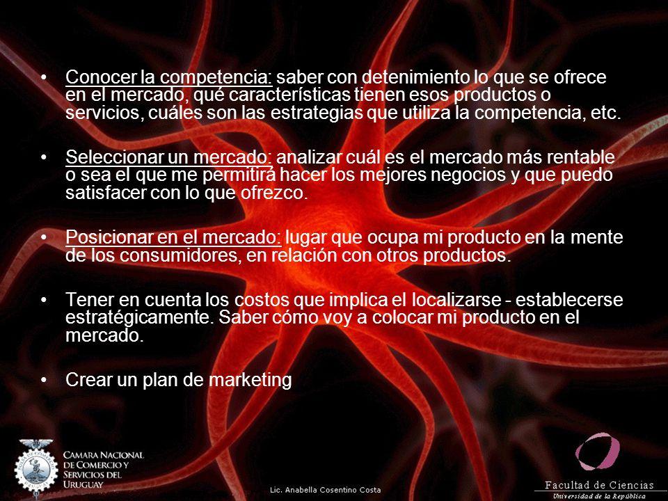 Conocer la competencia: saber con detenimiento lo que se ofrece en el mercado, qué características tienen esos productos o servicios, cuáles son las e
