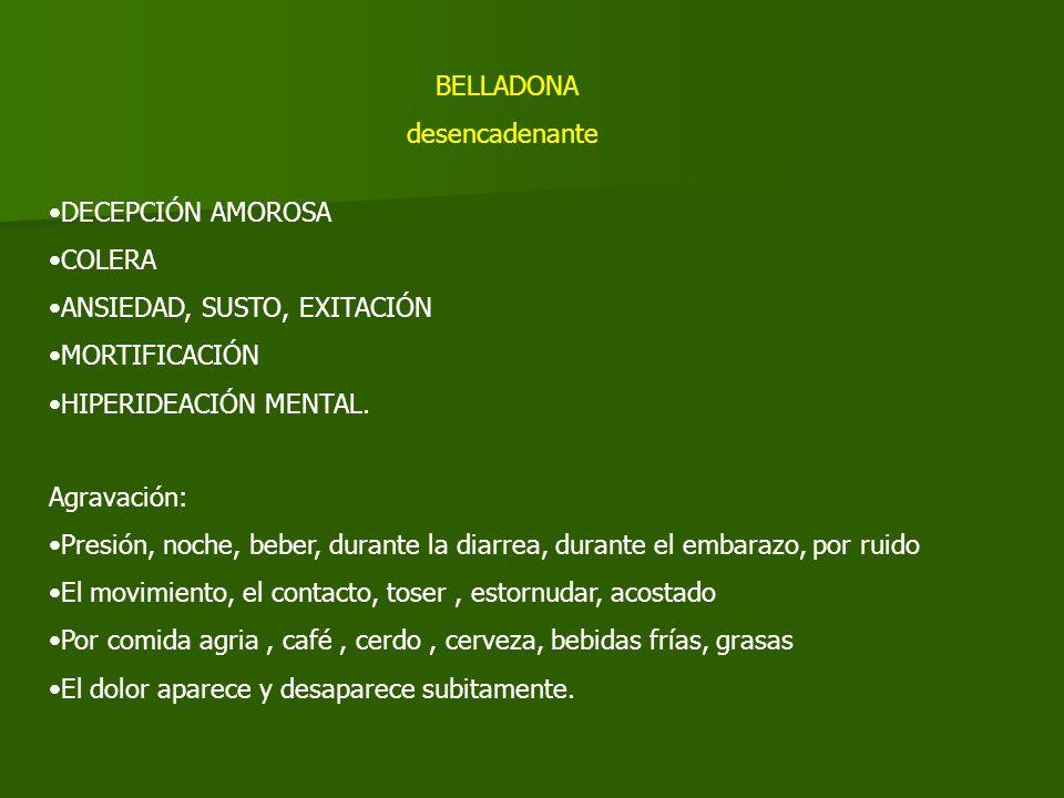 DECEPCIÓN AMOROSA COLERA ANSIEDAD, SUSTO, EXITACIÓN MORTIFICACIÓN HIPERIDEACIÓN MENTAL.