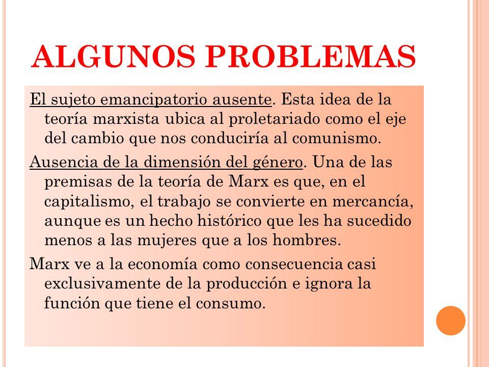 ALGUNOS PROBLEMAS El sujeto emancipatorio ausente.