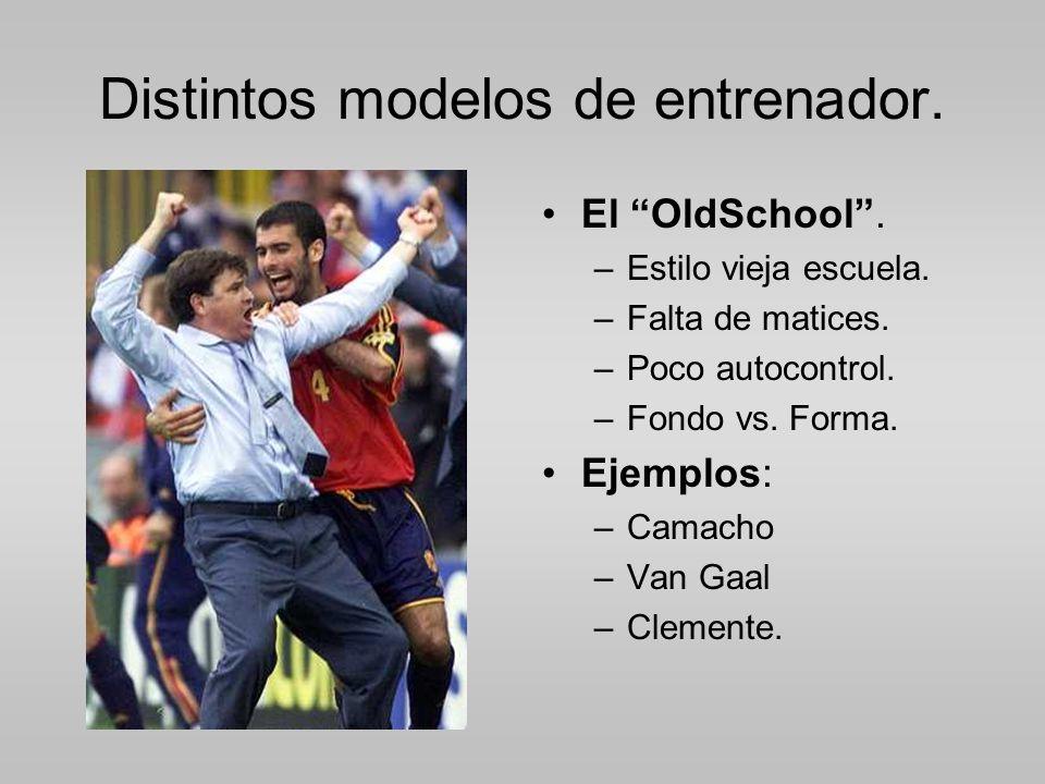 Distintos modelos de entrenador.El OldSchool. –Estilo vieja escuela.