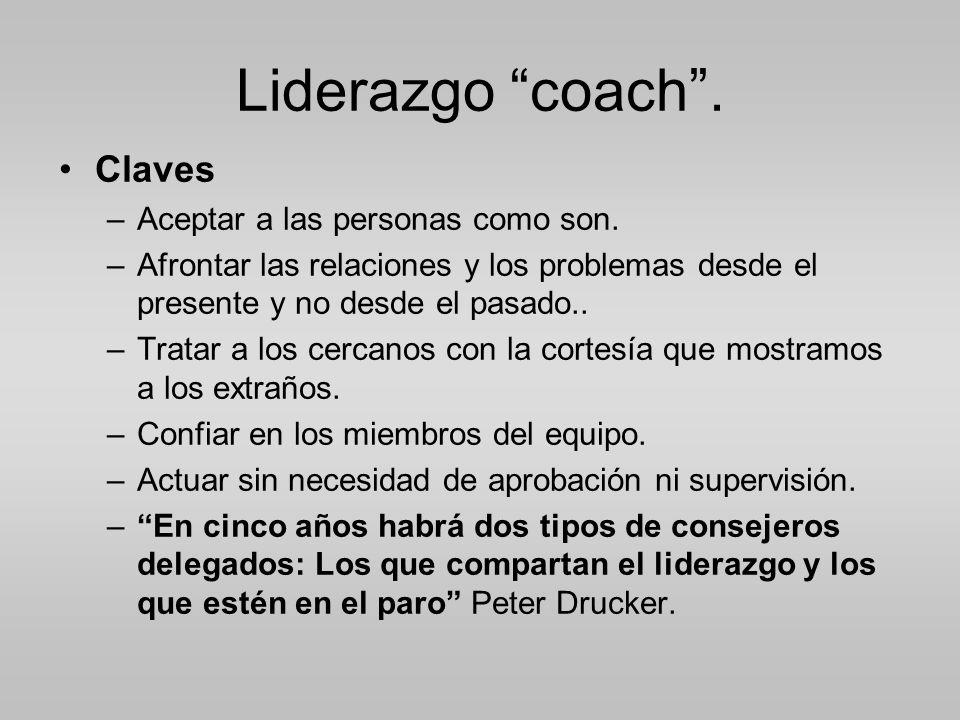 Liderazgo coach.Claves –Aceptar a las personas como son.