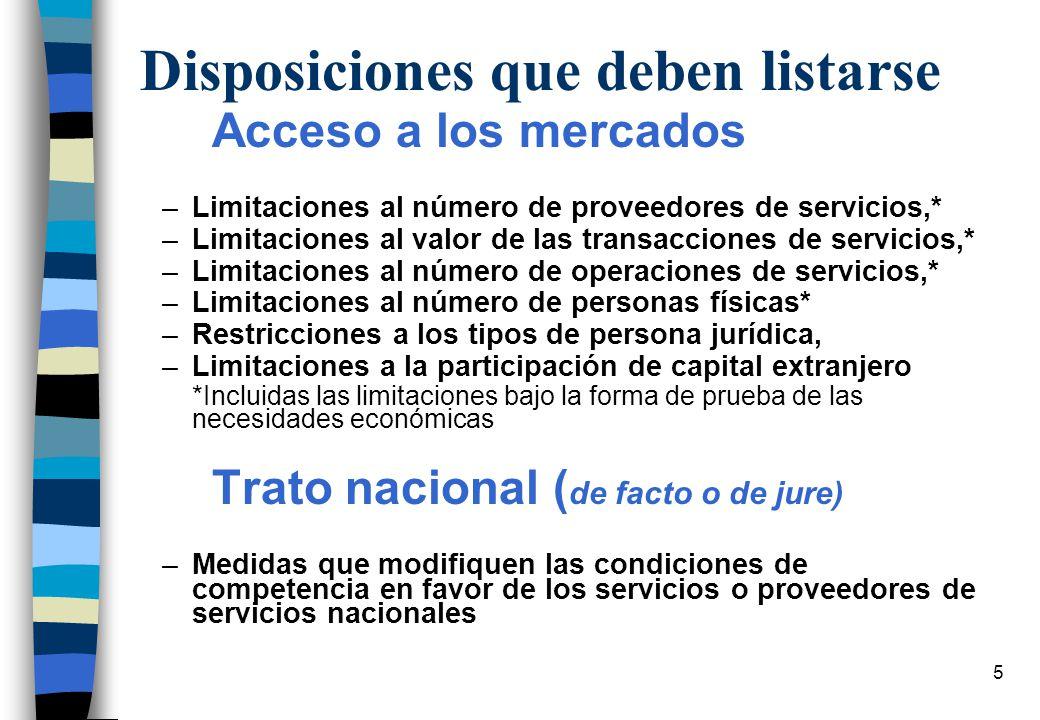 4 Compromisos de Liberalización ACCESO A MERCADO (AM): Los Estados Parte se comprometen desmantelar toda las medidas, discriminatorias o no, comprendi