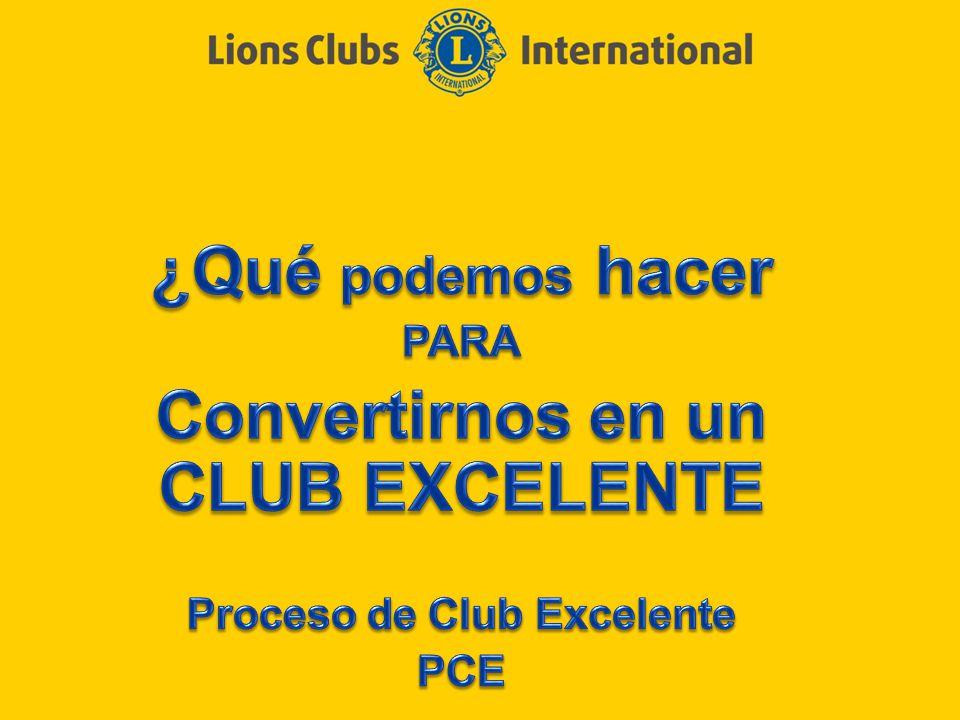 LIONS CLUBS INTERNATIONAL PROCESO CLUB EXCELENTE 2 Definir Objetivos Fijar metas Crear planes de acción Revisión del programa 2
