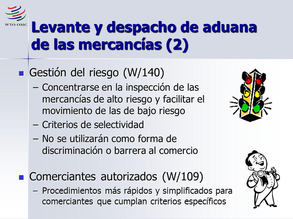 13 Levante y despacho de aduana de las mercancías (2) Gestión del riesgo (W/140) Gestión del riesgo (W/140) –Concentrarse en la inspección de las merc
