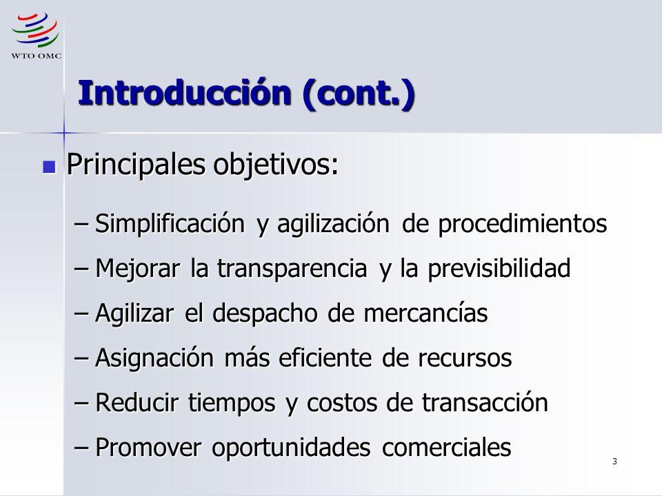 3 Introducción (cont.) Principales objetivos: Principales objetivos: –Simplificación y agilización de procedimientos –Mejorar la transparencia y la pr