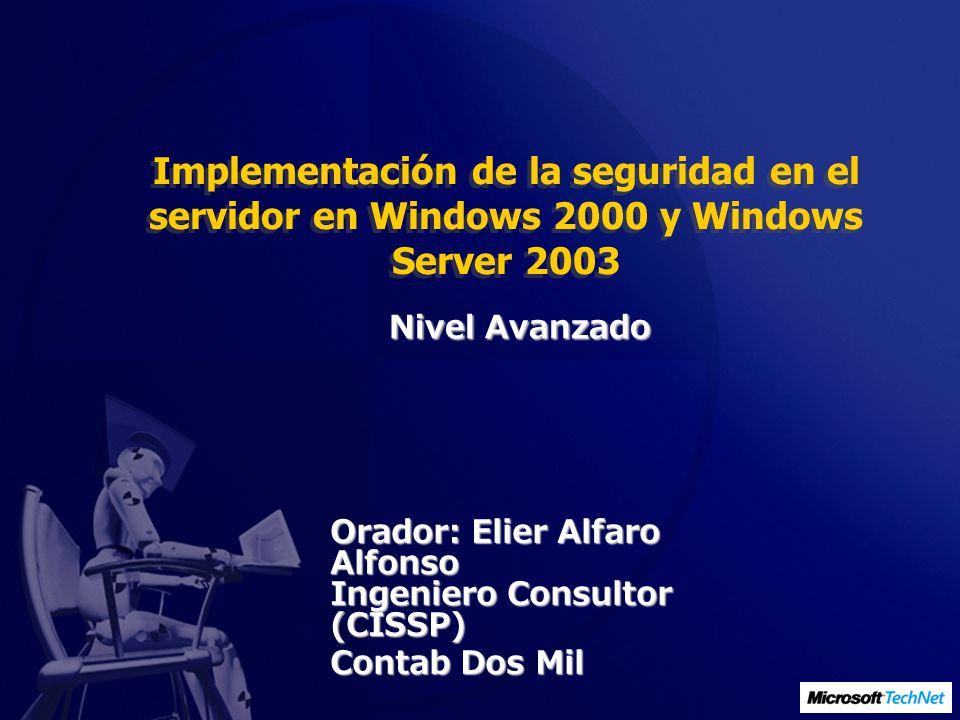 Demostración 4 Refuerzo de funciones de servidor específicas Revisión de la seguridad predeterminada de IIS Aplicación de la plantilla de seguridad Servidor de archivos