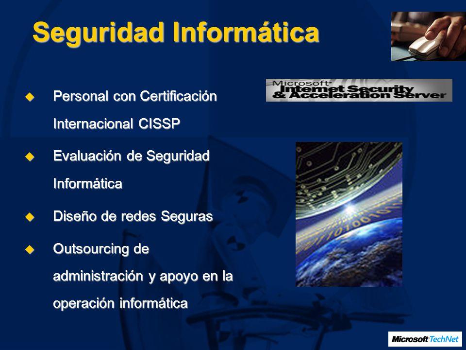 Seguridad Informática Personal con Certificación Internacional CISSP Personal con Certificación Internacional CISSP Evaluación de Seguridad Informátic