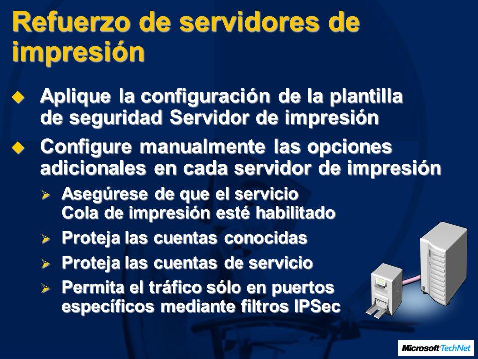 Refuerzo de servidores de impresión Aplique la configuración de la plantilla de seguridad Servidor de impresión Aplique la configuración de la plantil
