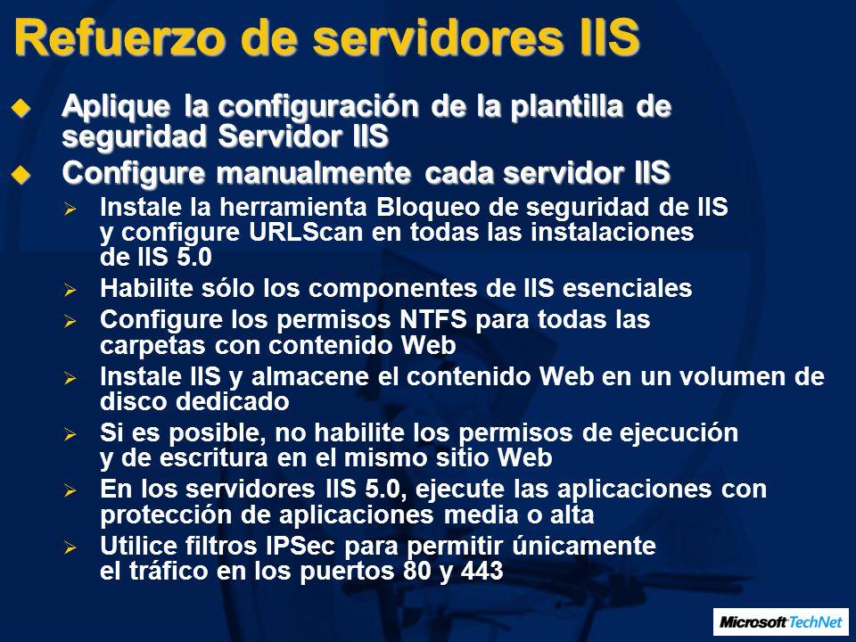 Refuerzo de servidores IIS Aplique la configuración de la plantilla de seguridad Servidor IIS Aplique la configuración de la plantilla de seguridad Se