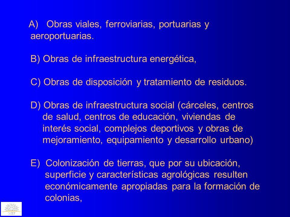 MEF A) Obras viales, ferroviarias, portuarias y aeroportuarias.