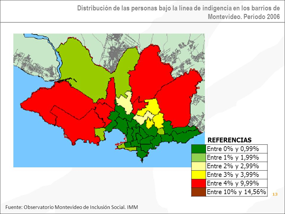 13 Fuente: Observatorio Montevideo de Inclusión Social.