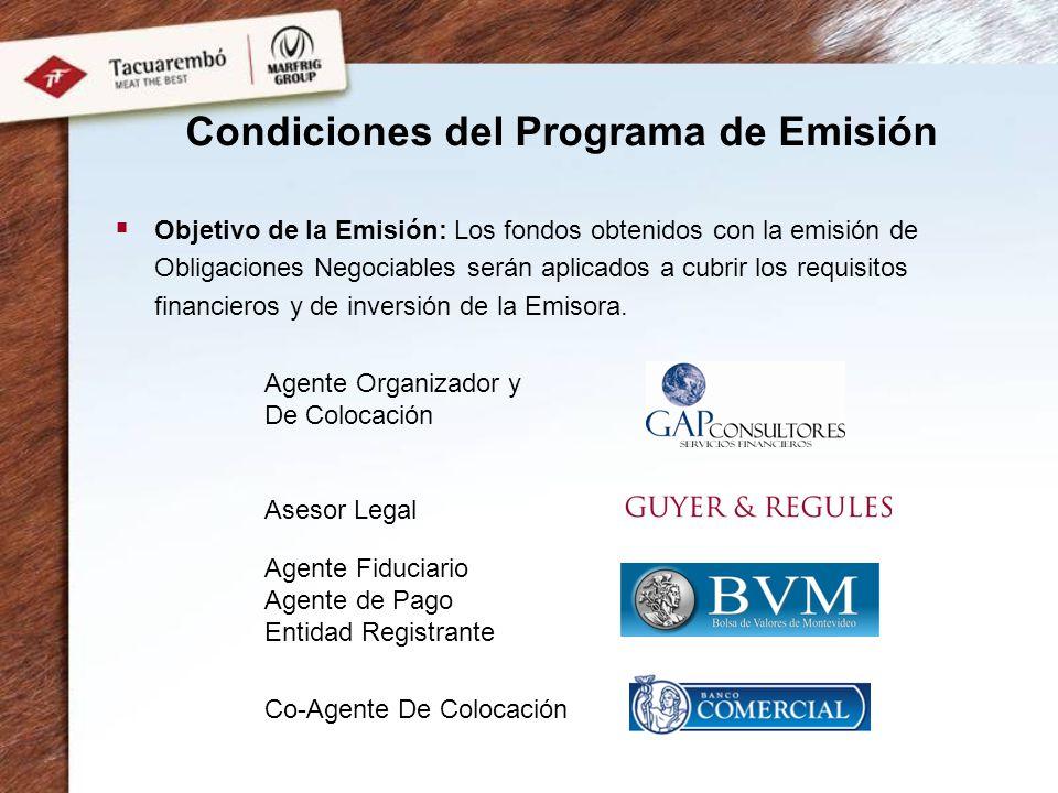 Objetivo de la Emisión: Los fondos obtenidos con la emisión de Obligaciones Negociables serán aplicados a cubrir los requisitos financieros y de inversión de la Emisora.