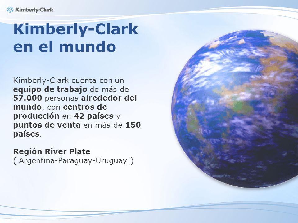 Kimberly-Clark en el mundo Kimberly-Clark cuenta con un equipo de trabajo de más de 57.000 personas alrededor del mundo, con centros de producción en