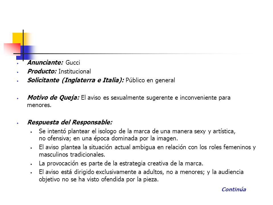 Anunciante: Gucci Producto: Institucional Solicitante (Inglaterra e Italia): Público en general Motivo de Queja: El aviso es sexualmente sugerente e i