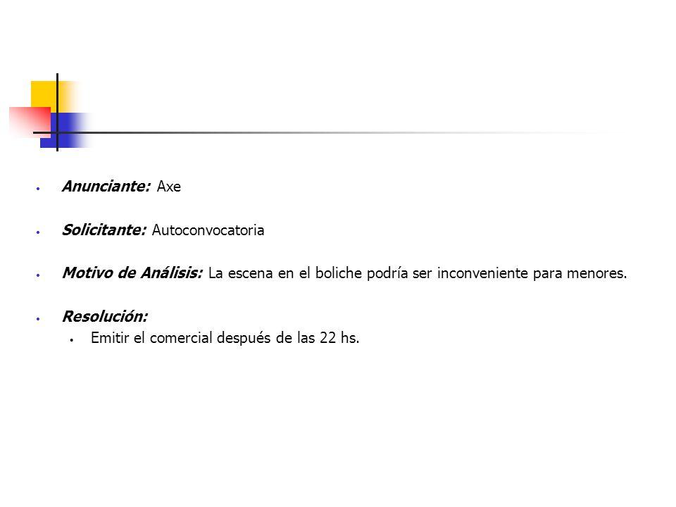 Anunciante: Axe Solicitante: Autoconvocatoria Motivo de Análisis: La escena en el boliche podría ser inconveniente para menores. Resolución: Emitir el