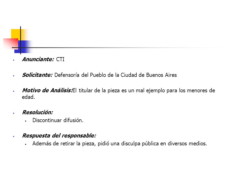 Anunciante: CTI Solicitante: Defensoría del Pueblo de la Ciudad de Buenos Aires Motivo de Análisis:El titular de la pieza es un mal ejemplo para los m
